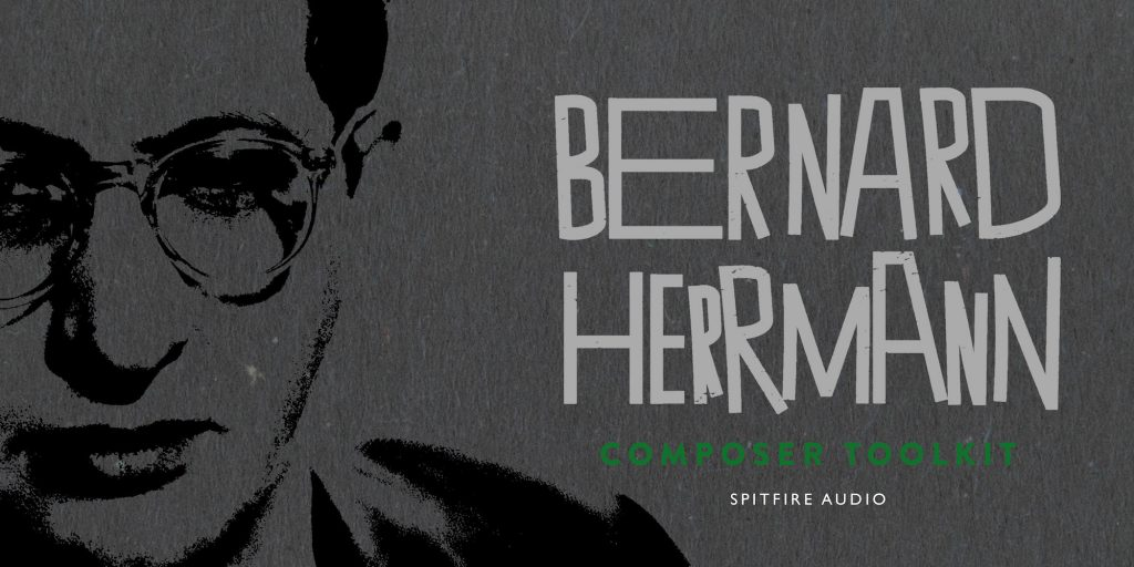 Psychotic Strings and Haunting Horns, with Spitfire's Bernard Herrmann Composer Toolkit